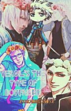 Vergil's The Type Of Boyfriend by xXAkariEgoistXx
