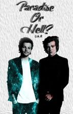 Paradise Or Hell?- Larry Stylinson by Jovensolitario