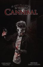 Cannibal ©| Z.M | #Wattys2016 by ScarlettloveZayn