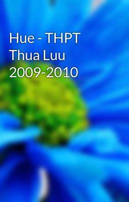 Hue - THPT Thua Luu 2009-2010