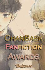 [EXO] ChanBaek Fan Fiction Awards | Concurso Finalizado. by EXOUniverseFanFics