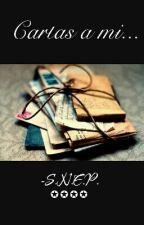 Cartas a mi... by SNEPsnep