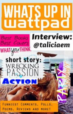 What's Up In Wattpad® Issue #004 by WWPMagazine