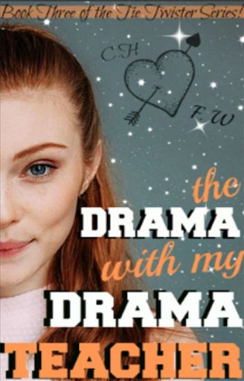 The Drama With My Drama Teacher