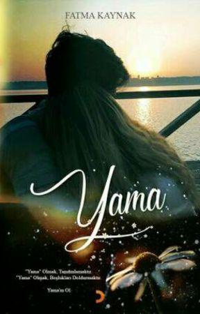 YAMA  #wattys2017 by fatmakaynakk