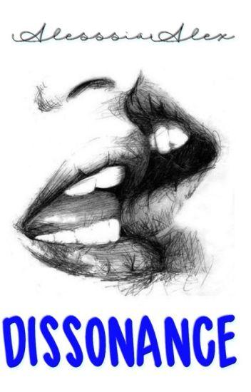 Dissonance [en pause]