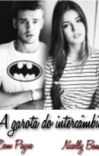 A garota do intercâmbio by fanfic1D_Z_M