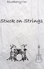 Stuck On Strings by Blueberrytier