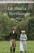 La Abadía De Northanger - Jane Austen by yanu_mdp95