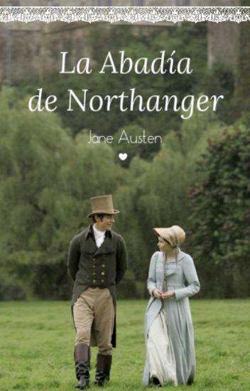 La Abadía De Northanger - Jane Austen