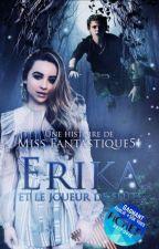 Erika et le Joueur de Flûte by MissFantastique51
