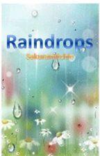 RAINDROPS by sakuramitchie