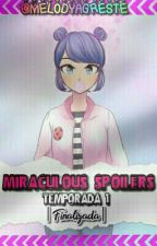 Miraculous SPOILERS- T1 《Completa》 by MelodyAgreste