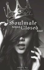 Soulmate behind Close door by nycholexxx