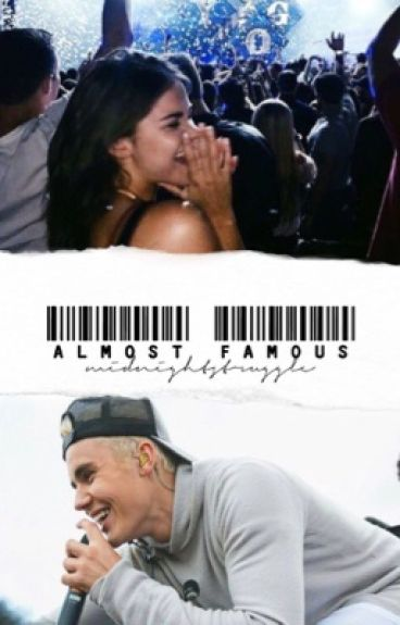 Almost Famous-A Justin Bieber Fanfiction #Wattys2016