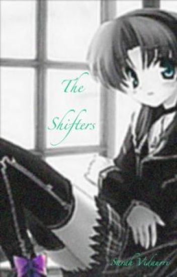 The Shifters