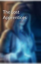 The Lost Apprentices by Fandomgurltwo