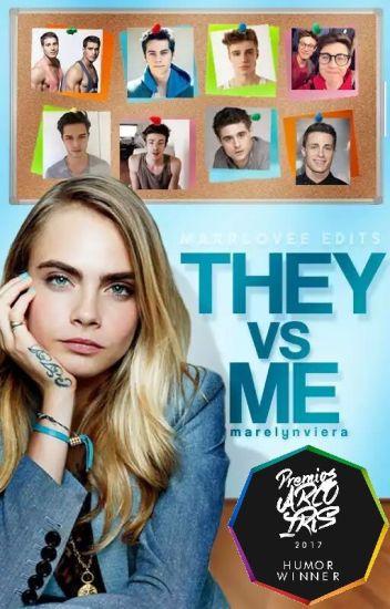 Ⓒ They vs Me #1 ||EN EDICIÓN||