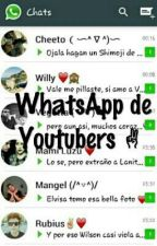 ~Whatsapp Youtubers Y Tu~ by K1000aArmy