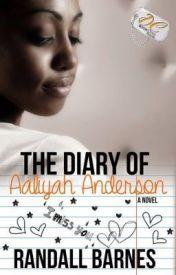 The Diary of Aaliyah Anderson by RandallBarnes