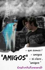 """Amigos""《 Rubius&___ 》 by CriaturitaforeverxD"