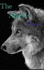 The Alpha's Omega by hehegoodmorrow101