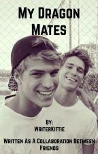 My Dragon Mates by WriterKittie