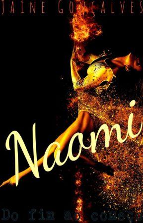 Naomi - Do Fim ao Começo by JaineGonalves