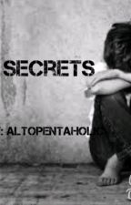Secrets by AltoPentaholic