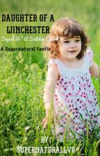 Daughter of a Winchester by supernaturallvr