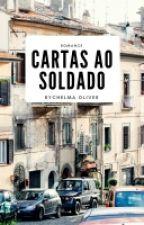 Cartas Ao Soldado.  by RYCHELMAOLLIVER