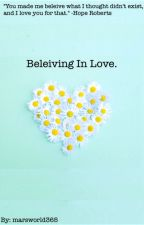 Believing in Love  by marsworld365