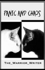 Panic and Chaos by The_Warrior_Writer