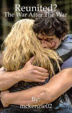 Reunited?: The War After The War by mckenzie02