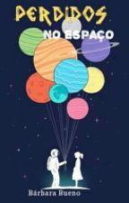 Perdidos no Espaço by BabiiBueno