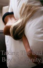 Taking The Bad Boy's Virginity by Sammy_Am_I