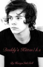 Daddy's Kitten h.s (daddy kink) by HarrysLittleGirll
