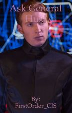 Ask General Hux! by FirstOrder_CIS