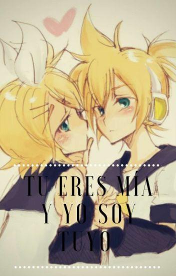 Tu Eres Mía Y Yo Soy Tuyo