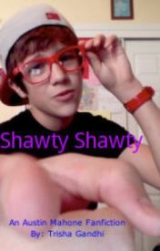 Shawty Shawty by TrishaMahone46