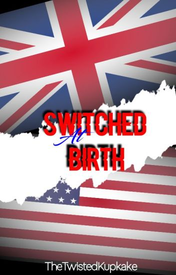 Switched At Birth ~ Syndisparklez {Completed}
