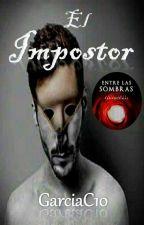 El Impostor by GarciaC10