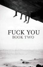 FUCK YOU #2 \\ HOOD by holyhellhood