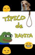 Típico De Rayita by Rebe_am96