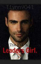 The Mafias Leaders Girl. by dinosaur3214
