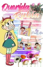 Querida Rubia [Starco] by PaulyAlee