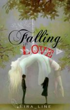 Falling In Love [EDITING] by Eira_line