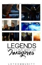 Legends of Tomorrow Imagines by LoTCommunity