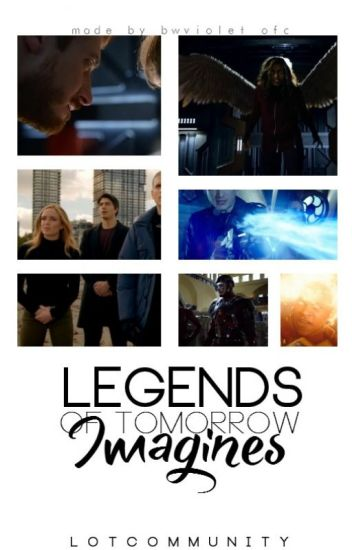 Legends of Tomorrow Imagines