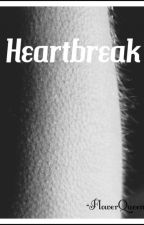 Heartbreak by FlowerQueen25